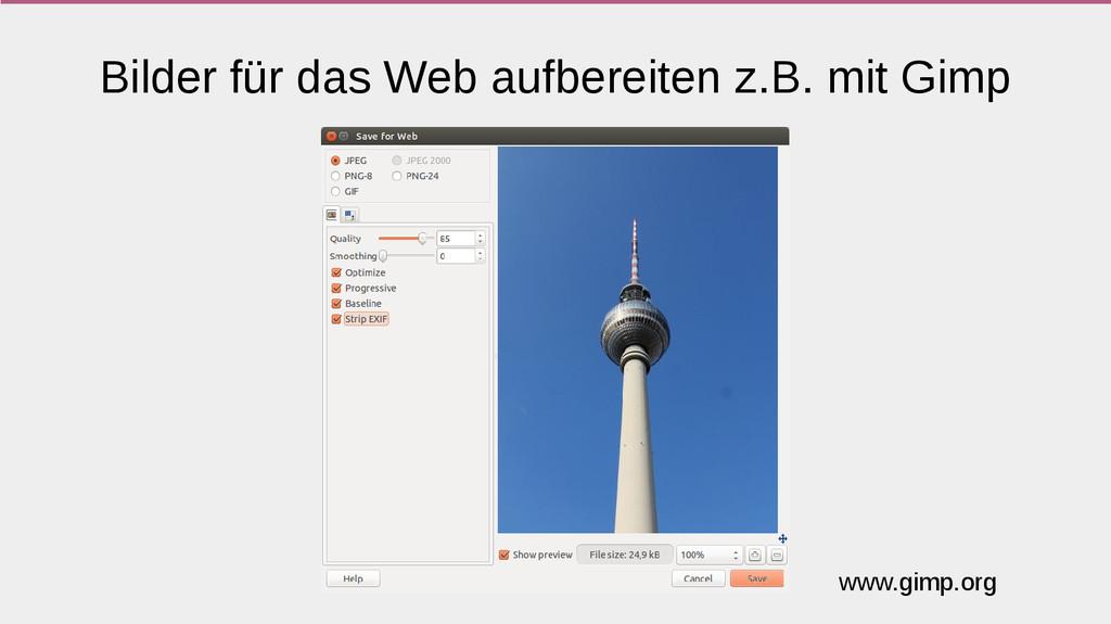 Bilder für das Web aufbereiten z.B. mit Gimp ww...