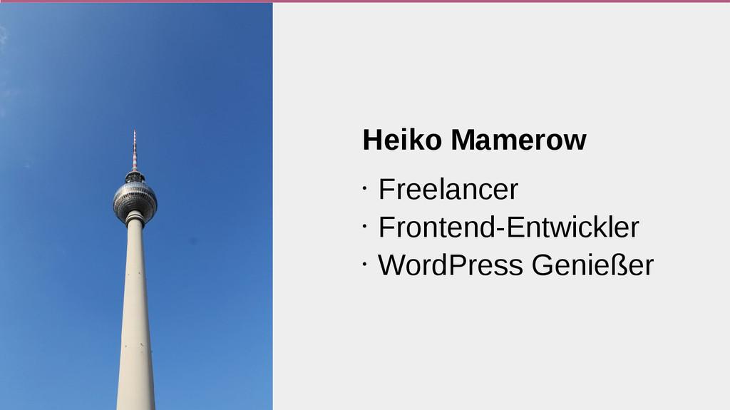 Heiko Mamerow • Freelancer • Frontend-Entwickle...