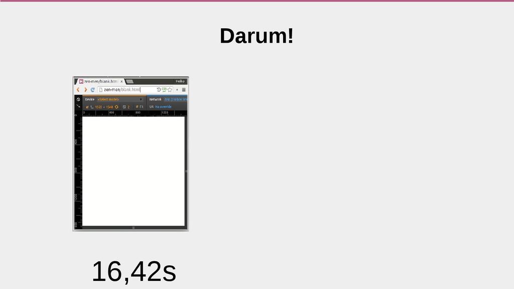 Darum! 16,42s