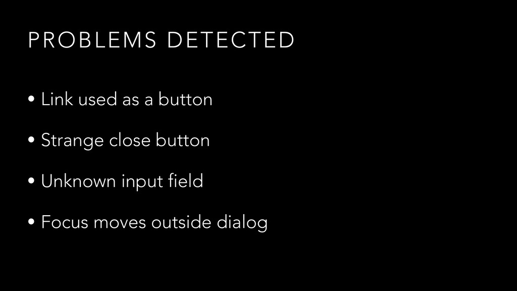PROBLEMS DETECTED • Link used as a button   • S...
