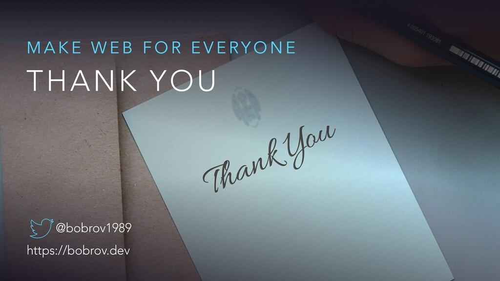 THANK YOU M A K E W E B F O R E V E RY O N E @b...