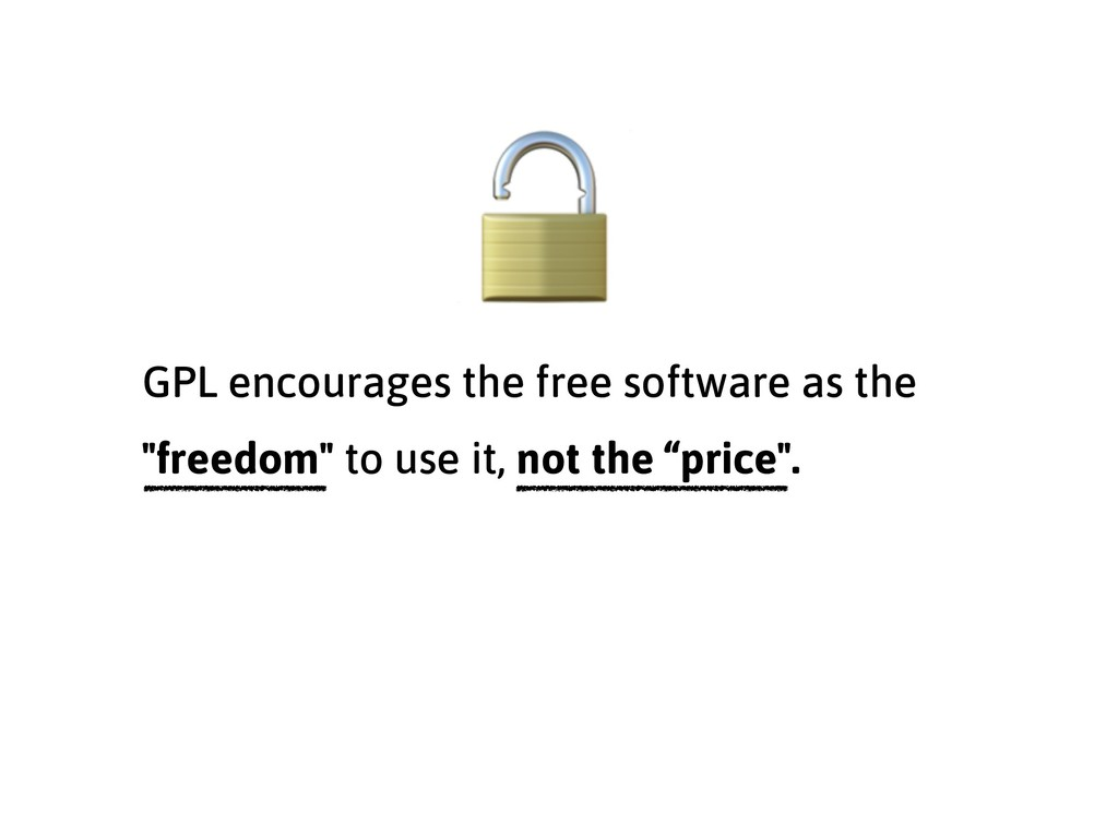"""GPL encourages the free software as the """"freedo..."""