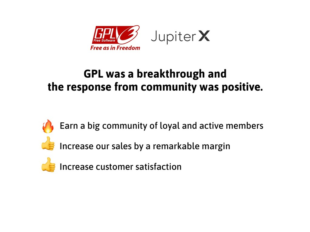 GPL was a breakthrough and the response from co...