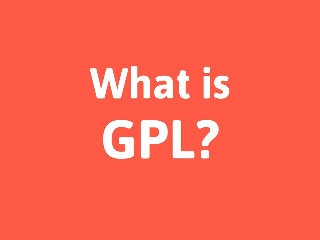 What is GPL?