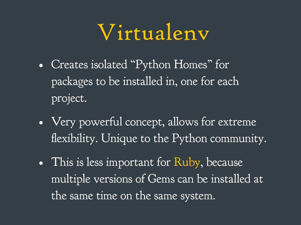 "Virtualenv • Creates isolated ""Python Homes"" fo..."