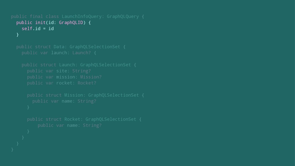 public final class LaunchInfoQuery: GraphQLQuer...