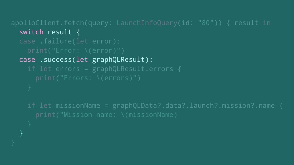 "apolloClient.fetch(query: LaunchInfoQuery(id: ""..."