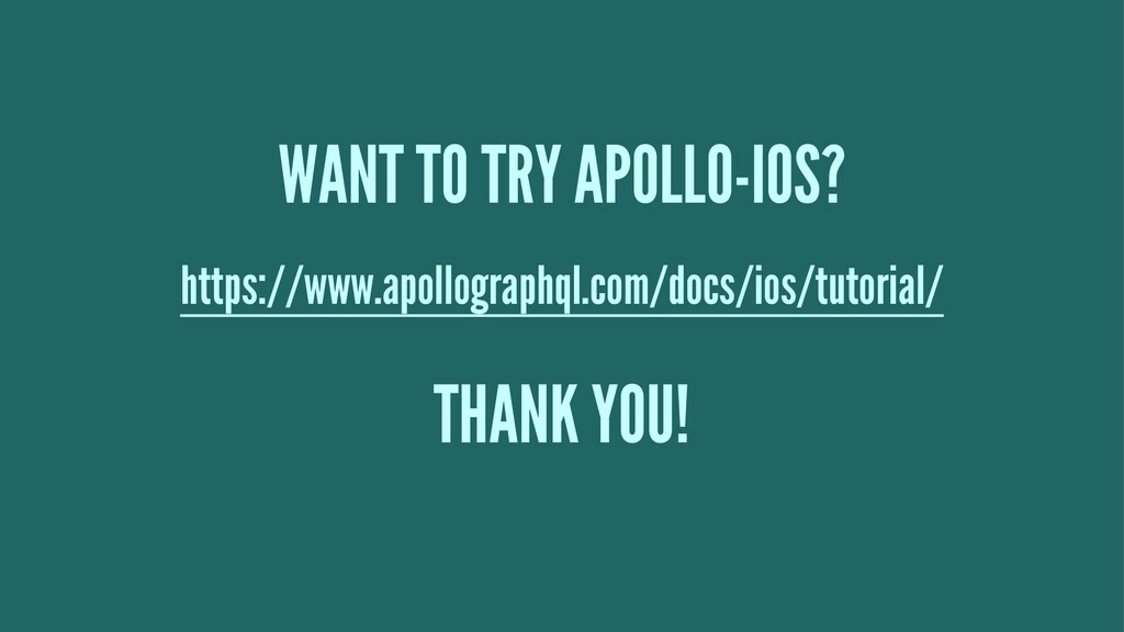WANT TO TRY APOLLO-IOS? https://www.apollograph...
