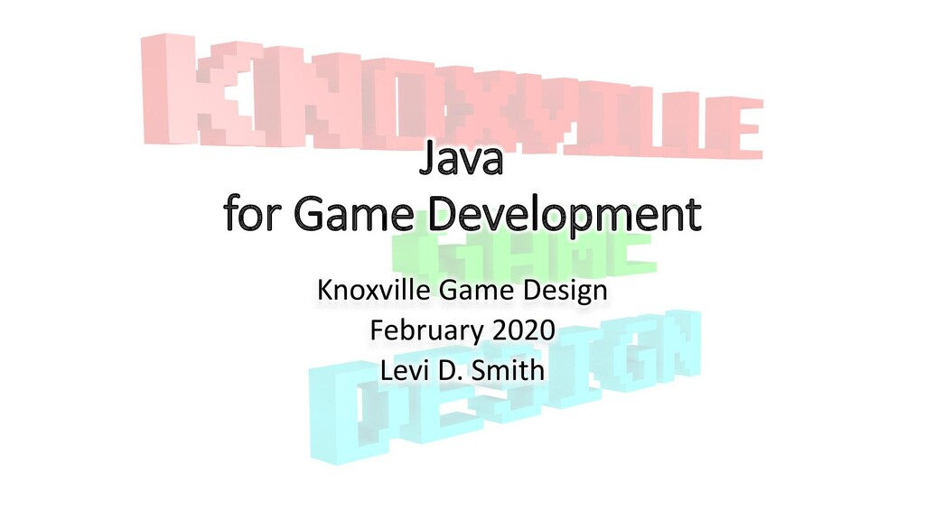 Java for Game Development Knoxville Game Design...