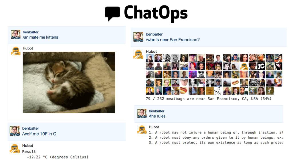 0 ChatOps