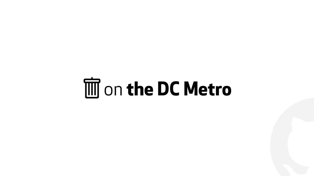"""! """" on the DC Metro"""