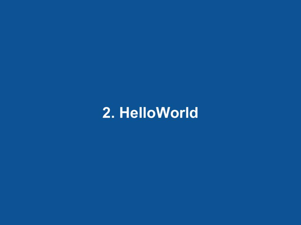 2. HelloWorld
