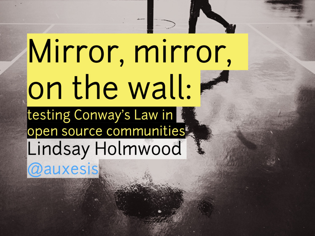 Mirror, mirror, on the wall: testing Conway's L...