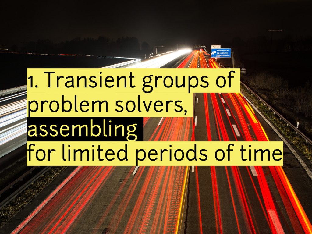1. Transient groups of problem solvers, assembl...