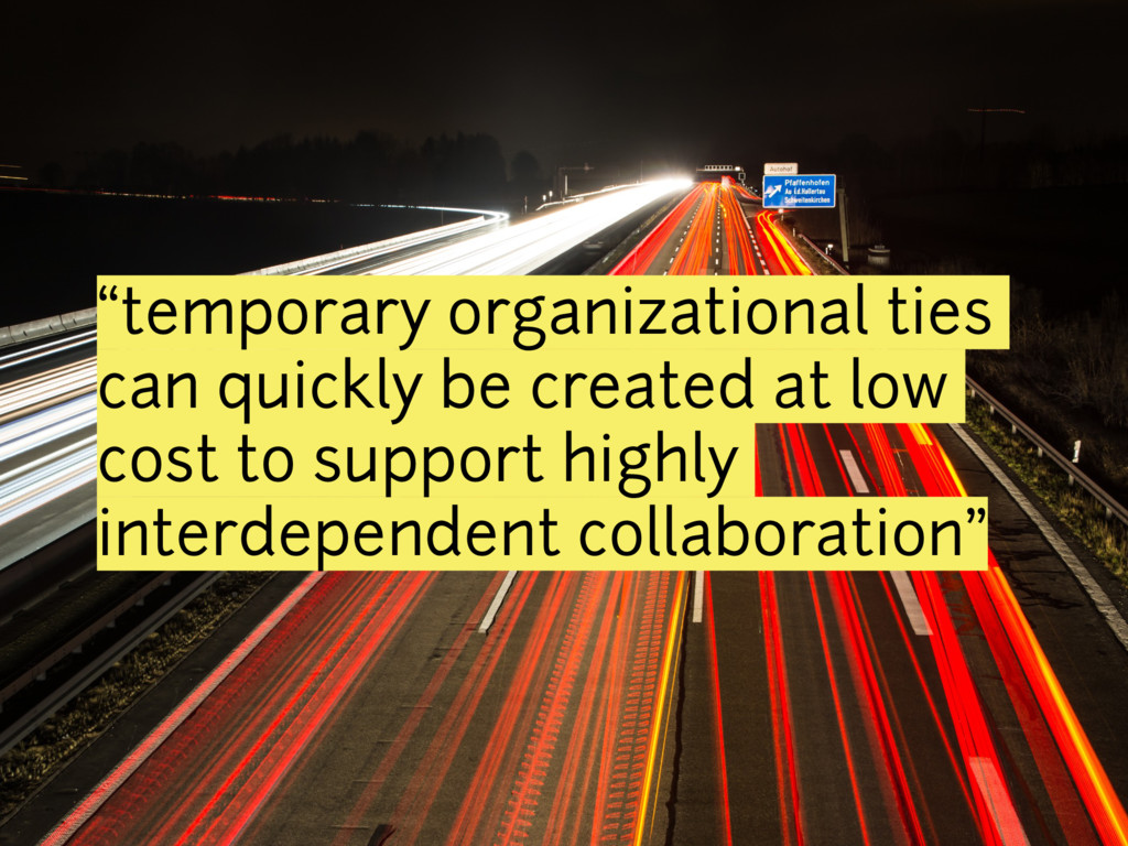 """temporary organizational ties can quickly be c..."