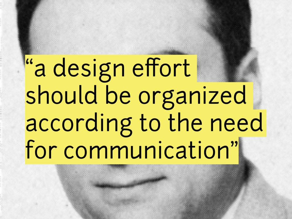 """a design effort should be organized according t..."