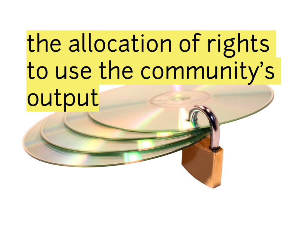 the allocation of rights to use the community's...