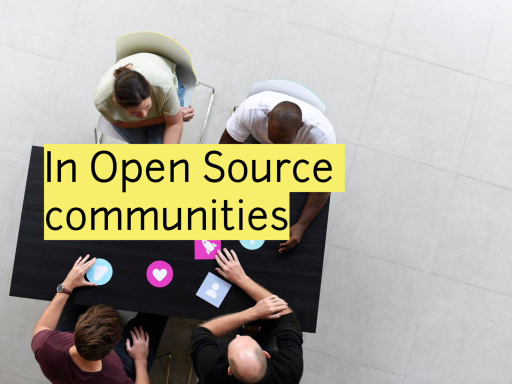 In Open Source communities