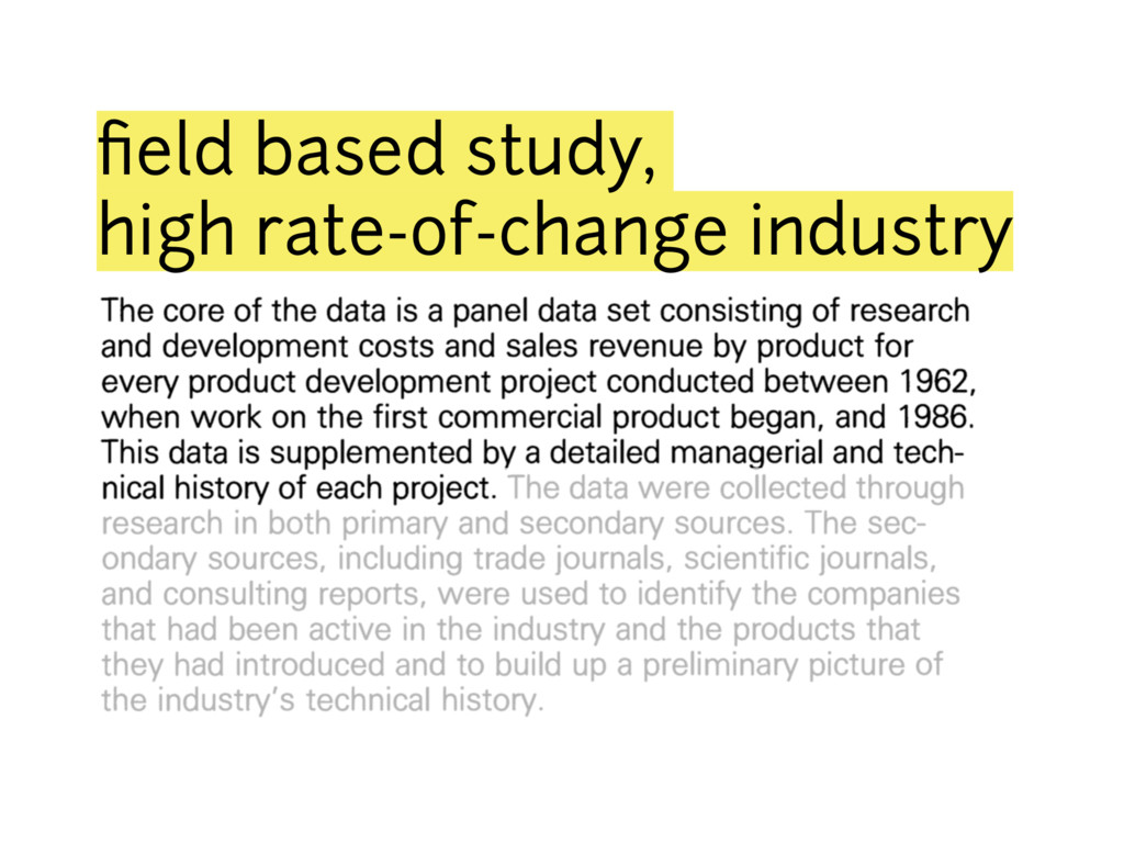 field based study, high rate-of-change industry