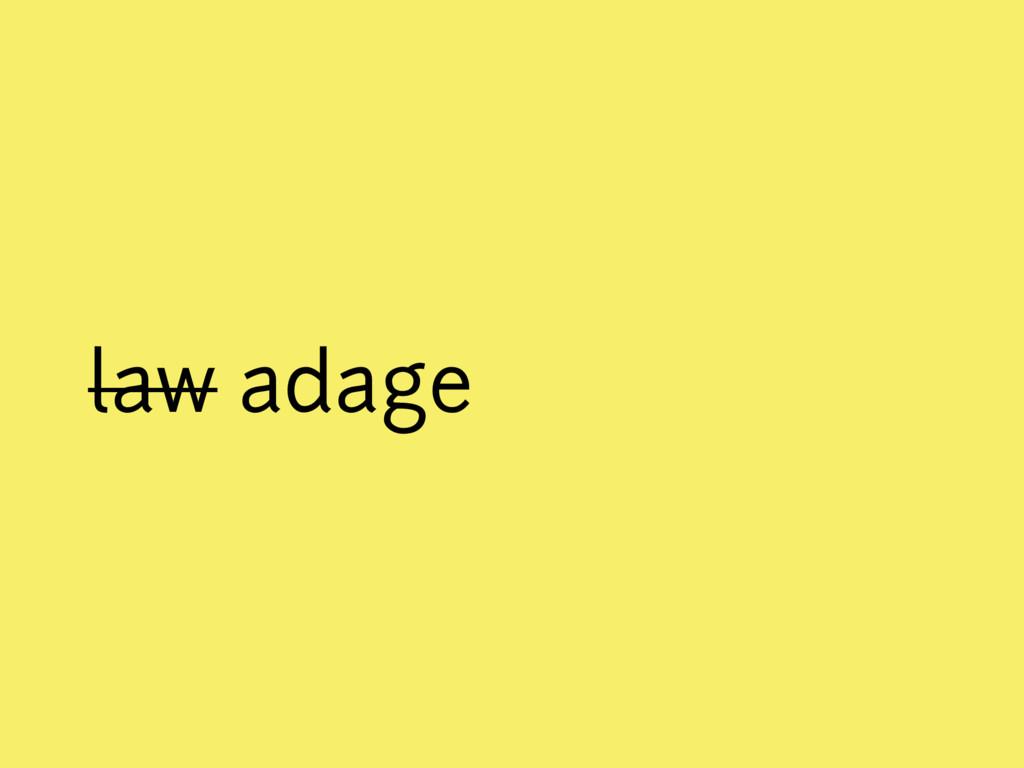 law adage