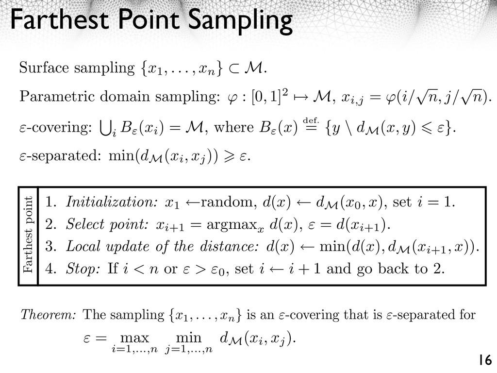 Farthest Point Sampling 16 Surface sampling {x1...