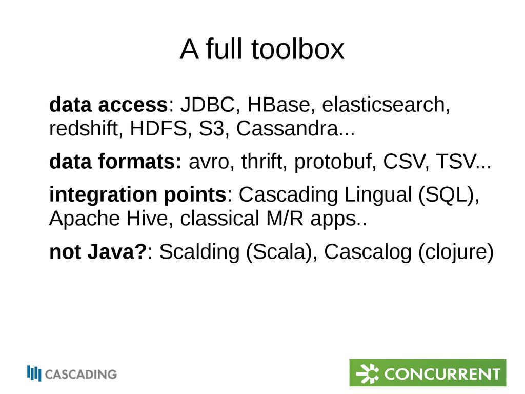 A full toolbox data access: JDBC, HBase, elasti...