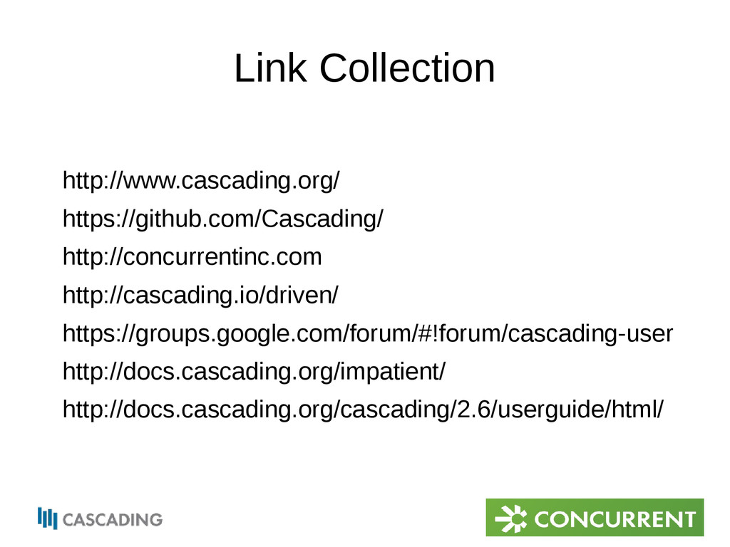 Link Collection http://www.cascading.org/ https...