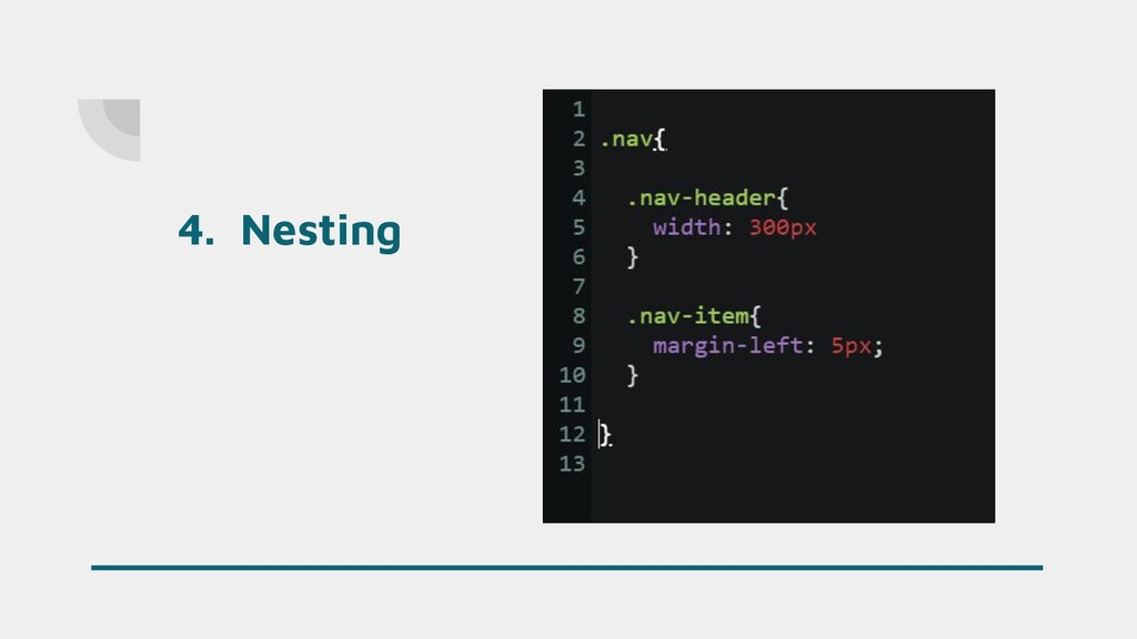 4. Nesting