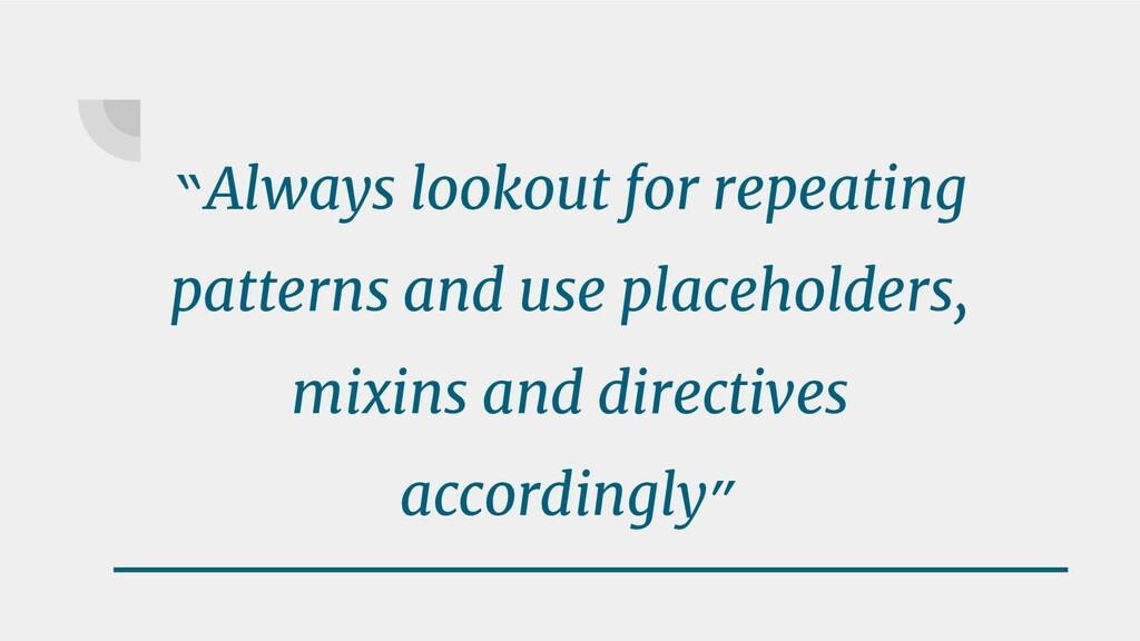 """""""Always lookout for repeating patterns and use ..."""