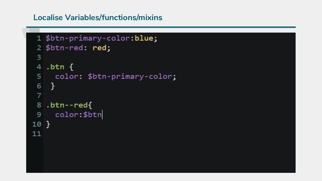 Localise Variables/functions/mixins