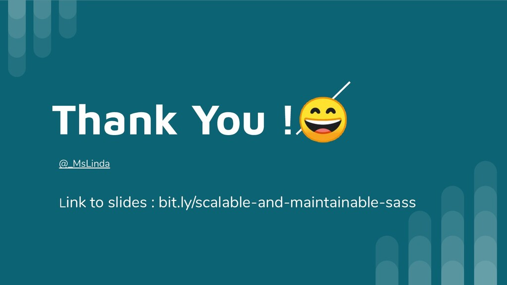 Thank You ! @_MsLinda Link to slides : bit.ly/s...