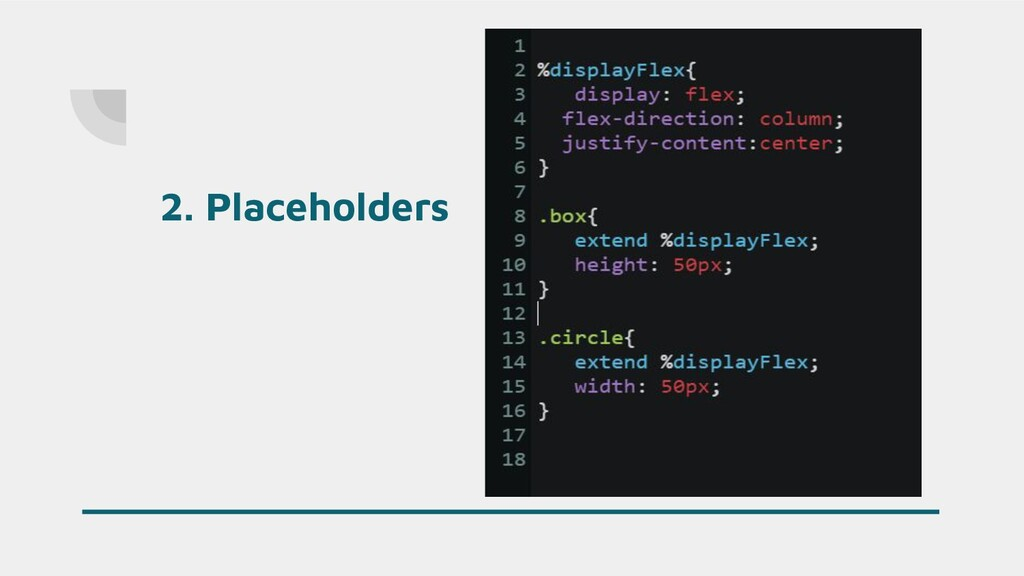 2. Placeholders