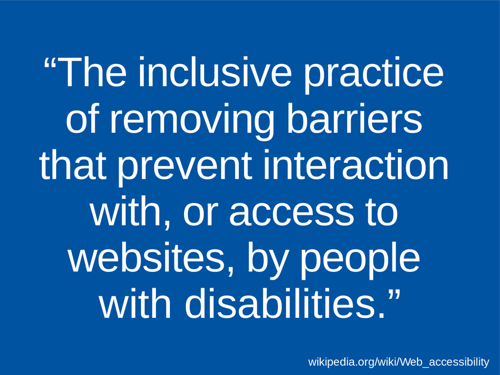 """The inclusive practice of removing barriers th..."