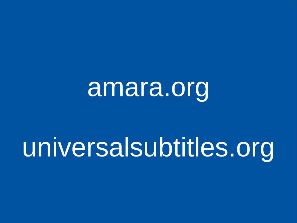 amara.org universalsubtitles.org