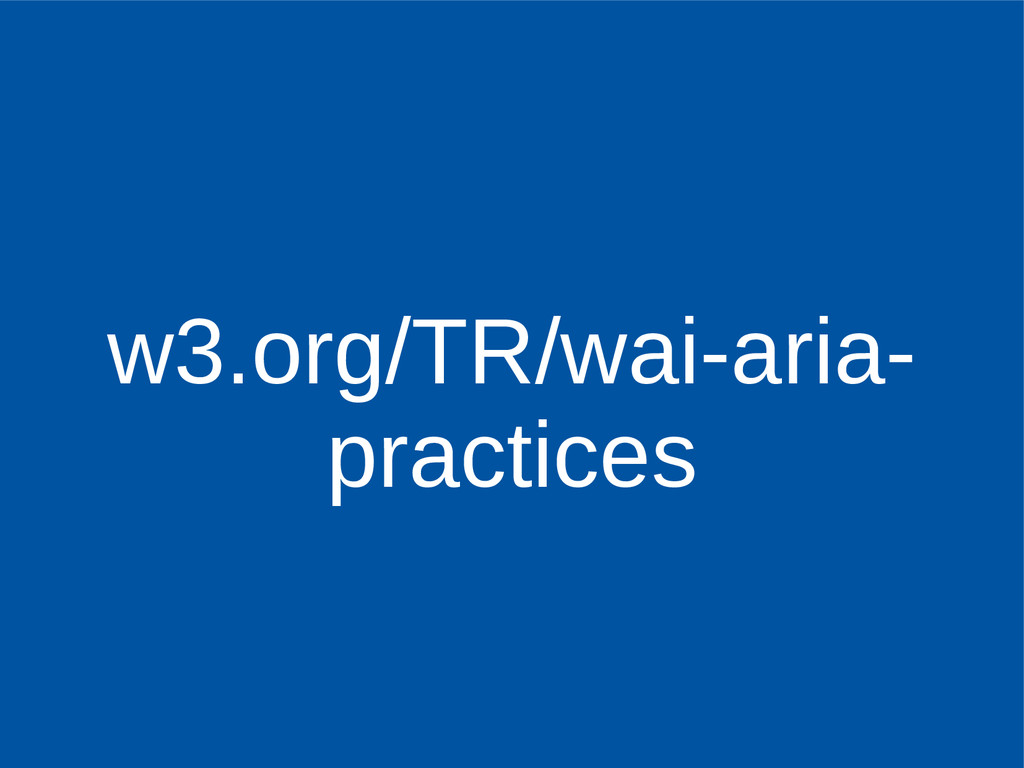 w3.org/TR/wai-aria- practices