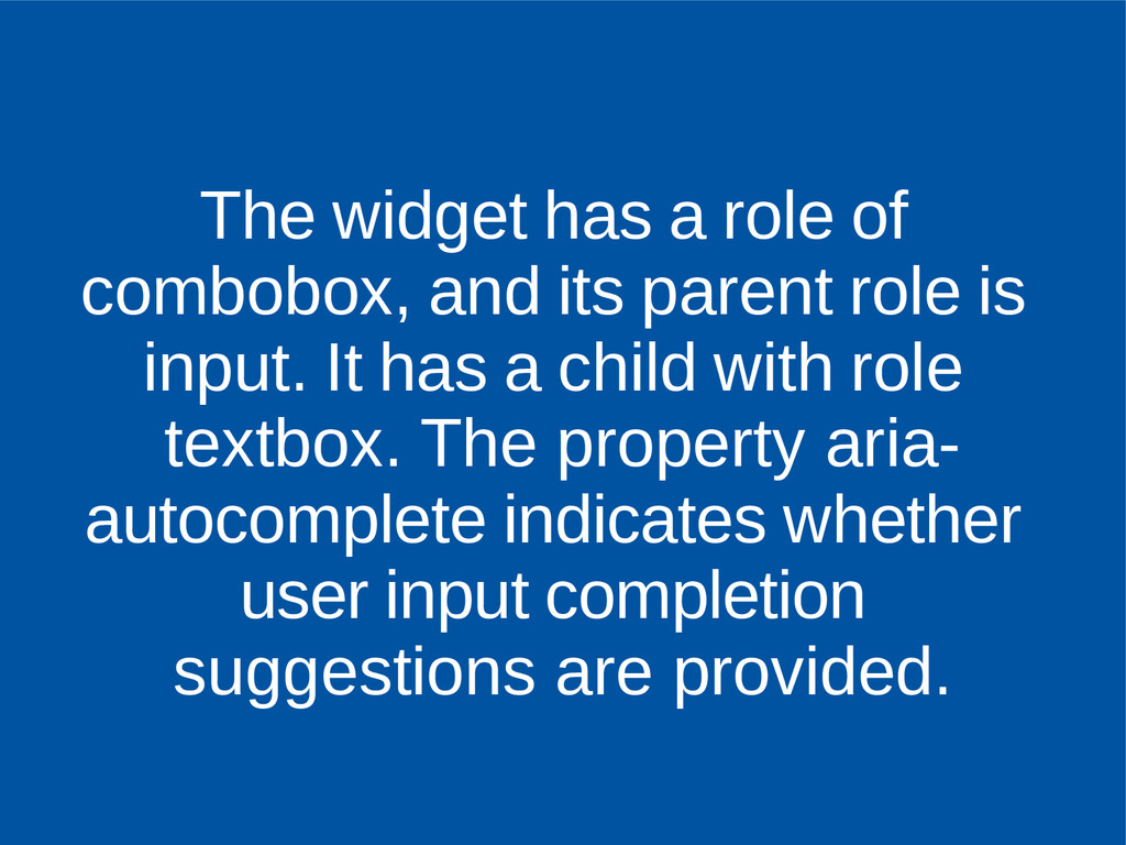 The widget has a role of combobox, and its pare...