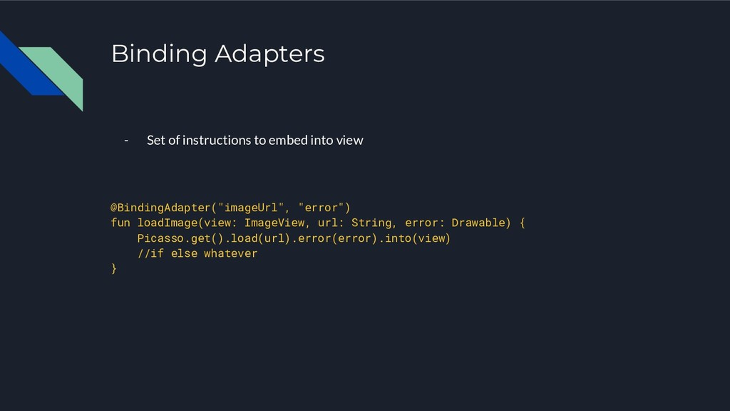 Binding Adapters - Set of instructions to embed...