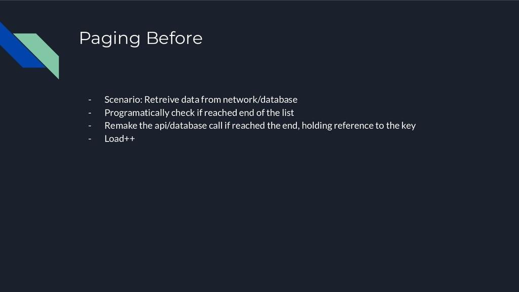 Paging Before - Scenario: Retreive data from ne...