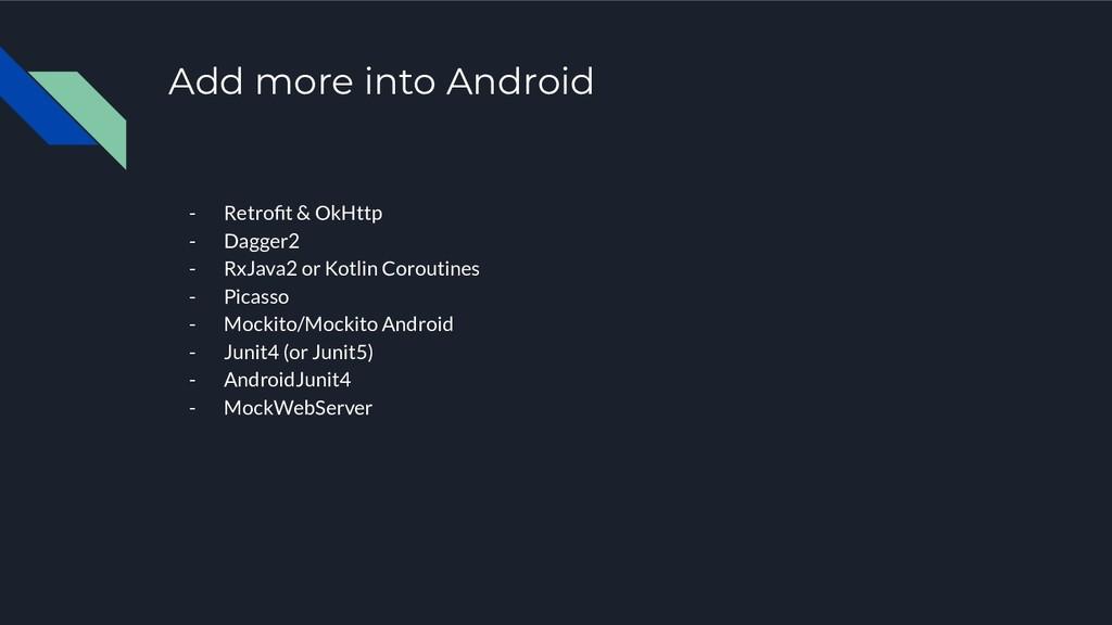 Add more into Android - Retrofit & OkHttp - Dagg...