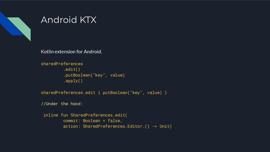 Android KTX Kotlin extension for Android. share...