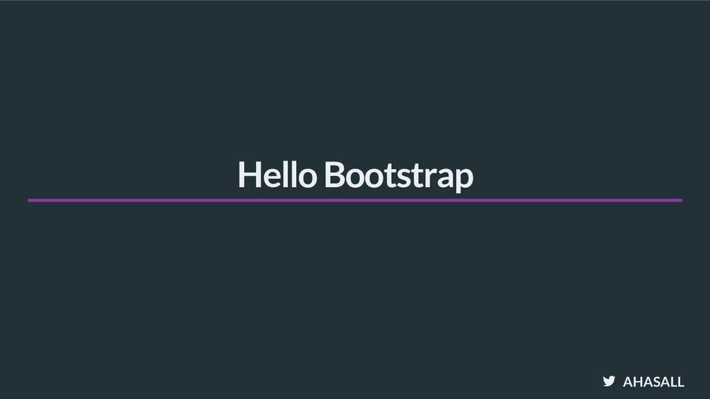 AHASALL Hello Bootstrap