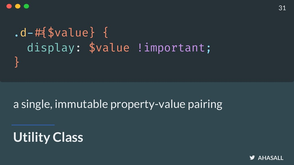 AHASALL Utility Class .d-!#{$value} { display: ...