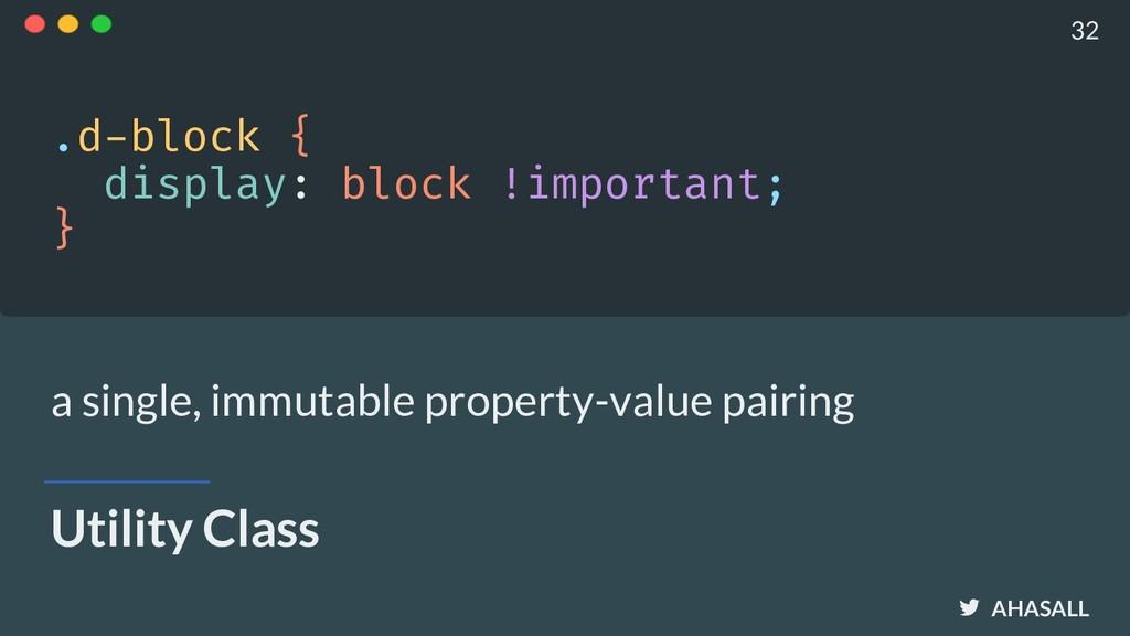 AHASALL Utility Class .d-block { display: bloc...