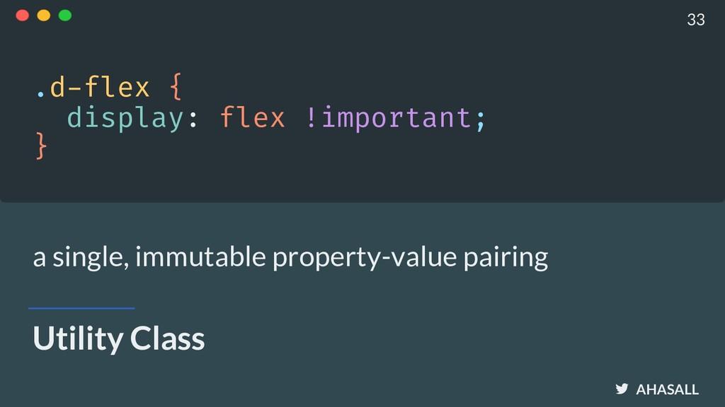 AHASALL Utility Class .d-flex { display: flex ...