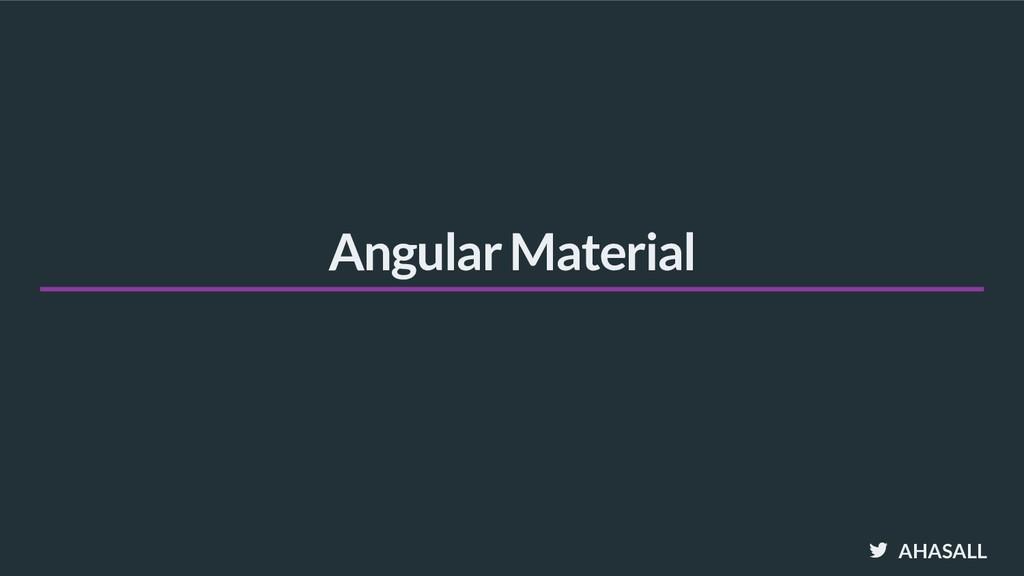 AHASALL Angular Material