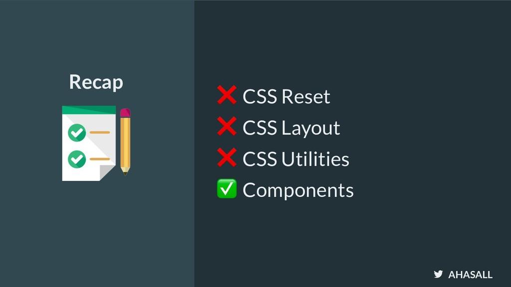 AHASALL ❌ CSS Reset ❌ CSS Layout ❌ CSS Utilitie...