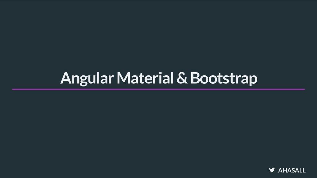 AHASALL Angular Material & Bootstrap