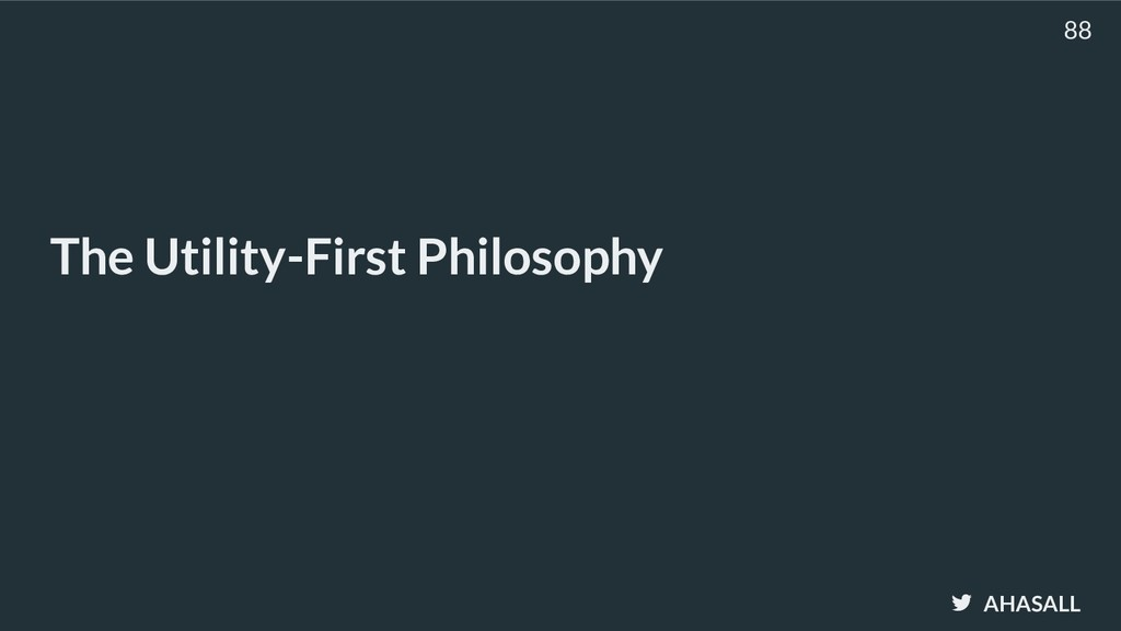 AHASALL The Utility-First Philosophy 88