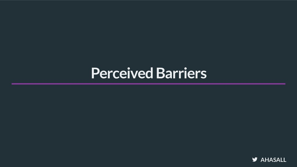AHASALL Perceived Barriers