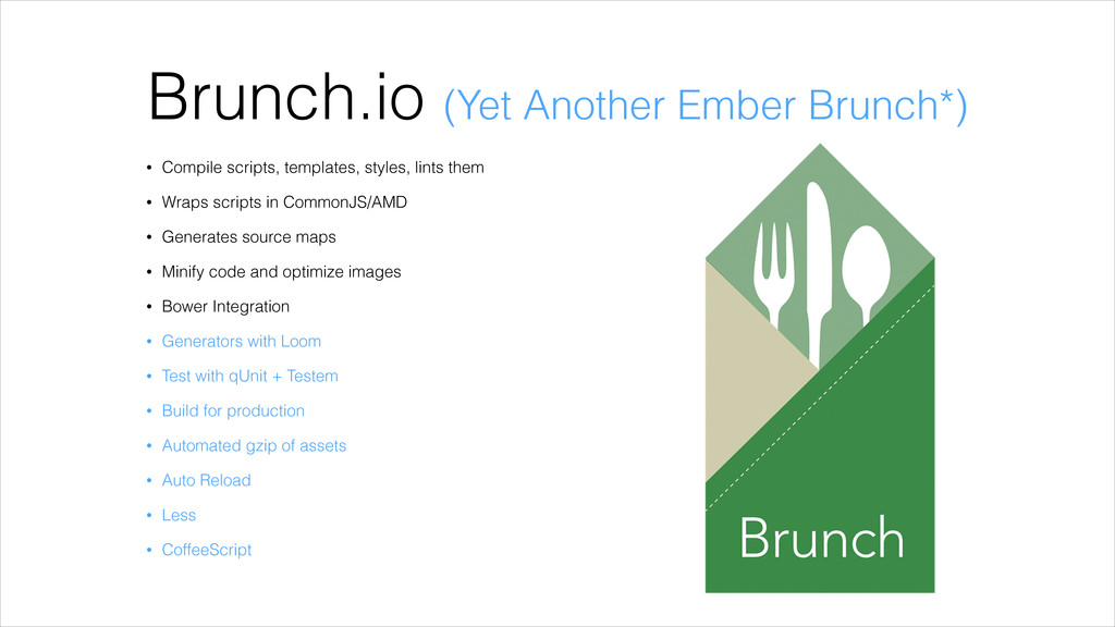 Brunch.io (Yet Another Ember Brunch*) • Compile...